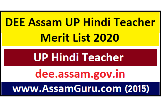 DEE Assam UP Hindi Teacher Merit List 2020
