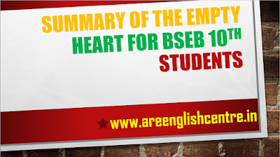 Summary of the Empty Heart for BSEB 10th Students