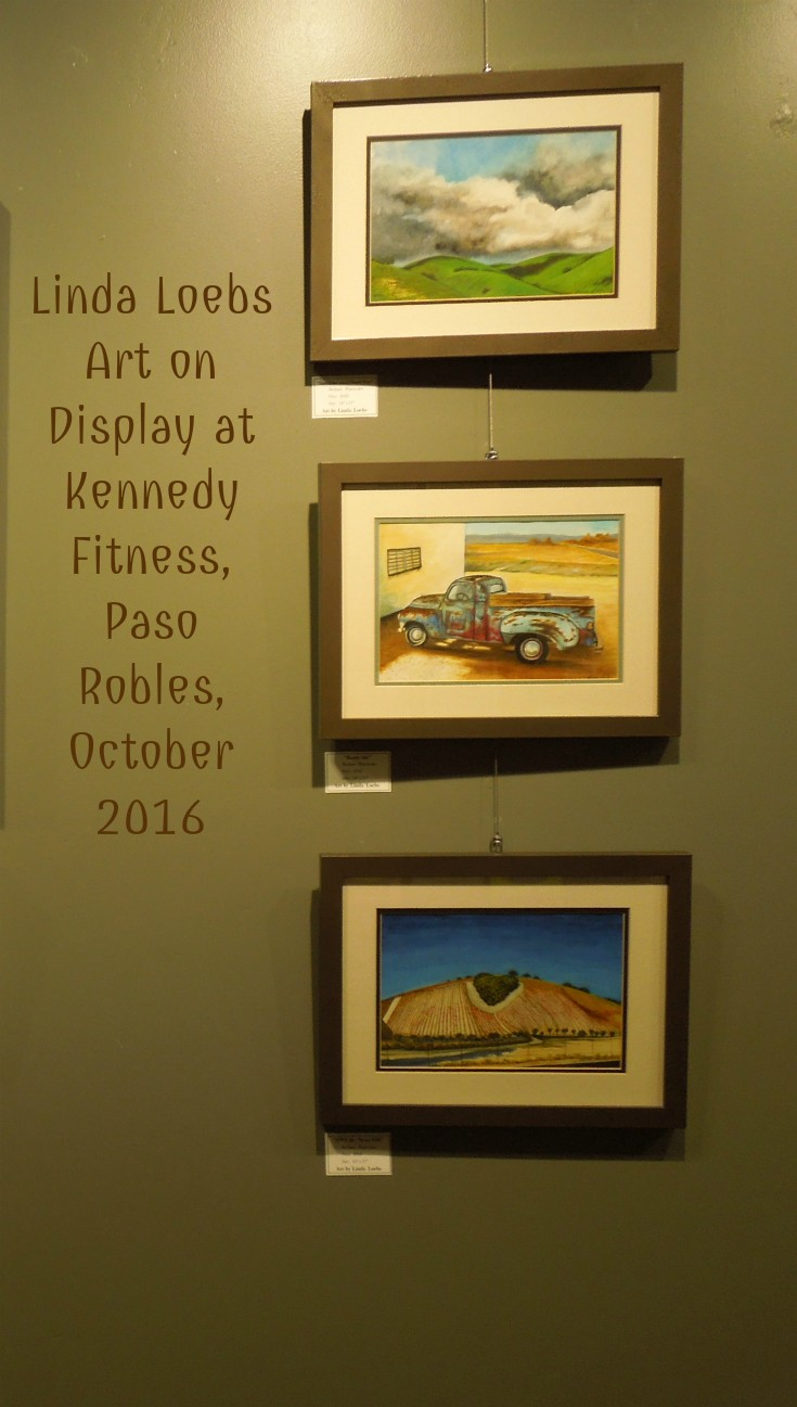 Linda Loebs Art Exhibit at Kennedy Fitness, Paso Robles, October, 2016