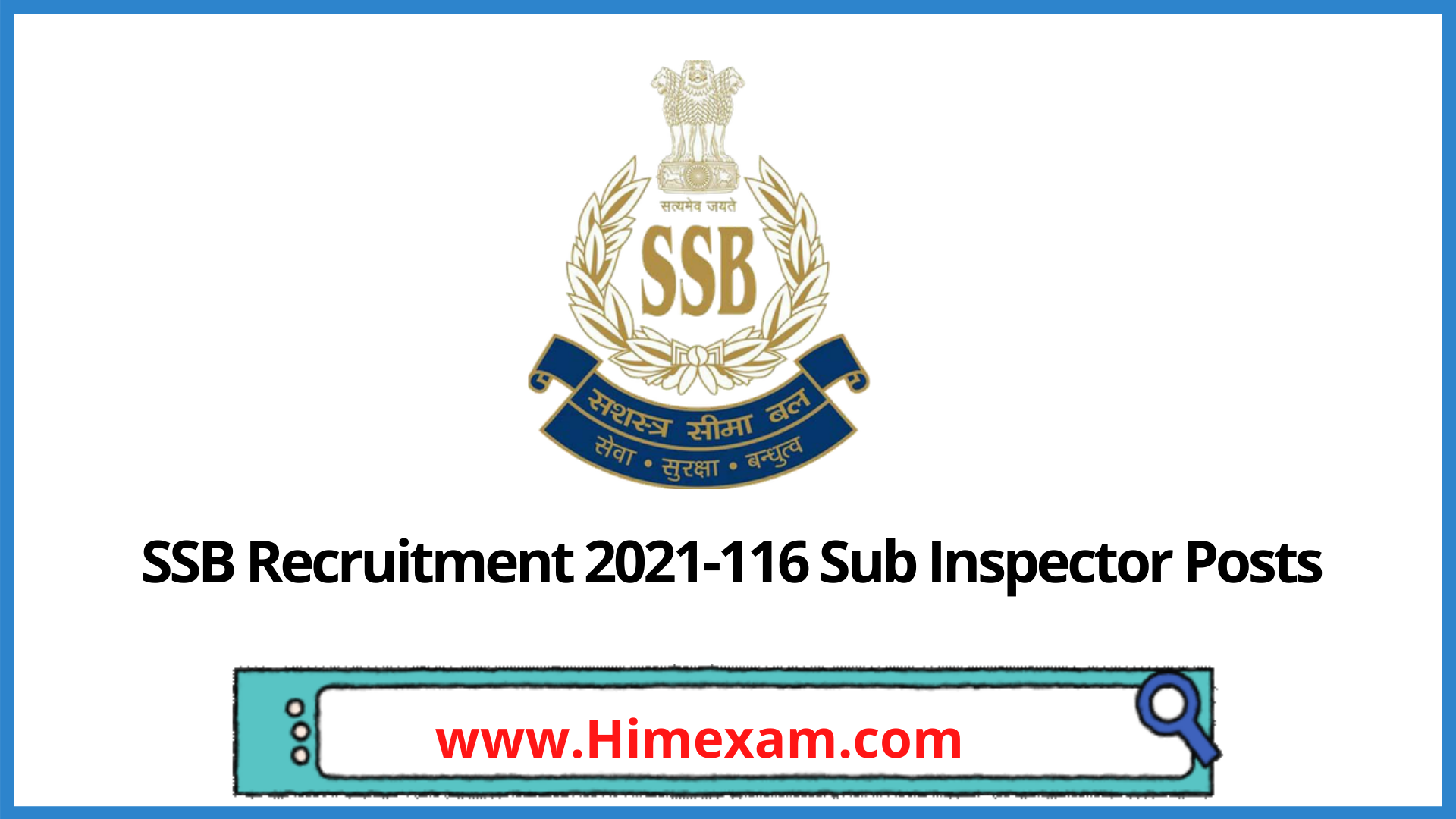 SSB Recruitment 2021-116 Sub Inspector Posts