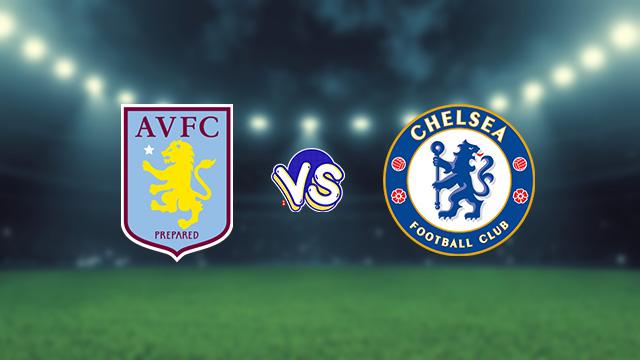 مشاهدة مباراة تشيلسي ضد أستون فيلا 11-09-2021 بث مباشر في الدوري الانجليزي