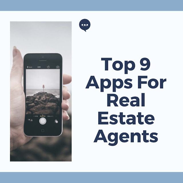 Top 9 Apps For Real Estate Agents