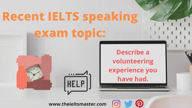 Describe-volunteering-experience-you-have-had-IELTS-cue-card