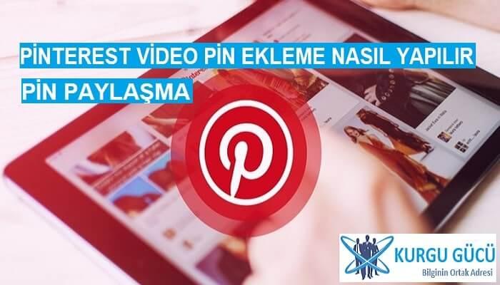 Pinterest'te Video Paylaşma: Pinterest Video Pin Ekleme - Kurgu Gücü