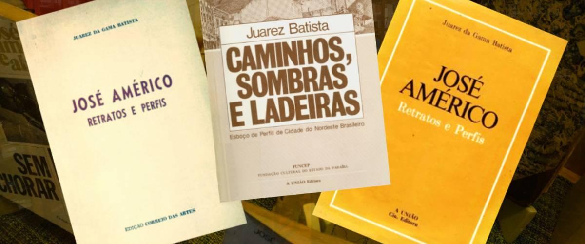 literatura paraibana ensaio obra juarez gama batista jorge amado jose americo almeida gilberto freyre
