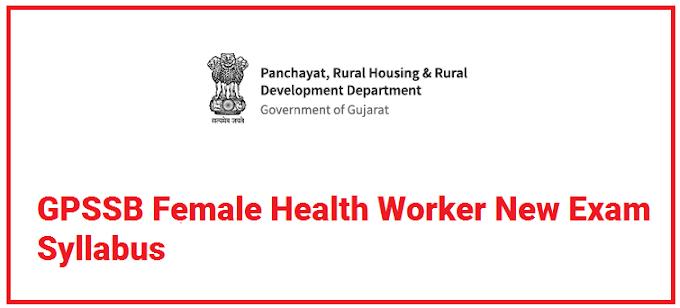 GPSSB Female Health Worker New Exam Syllabus