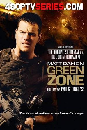 Download Green Zone (2010) 950MB Full Hindi Dual Audio Movie Download 720p Bluray Free Watch Online Full Movie Download Worldfree4u 9xmovies