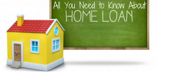 Home Loan: The facts you need to know about