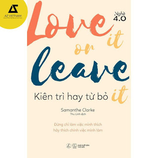 Sách - LOVE IT OR LEAVE IT – Kiên trì hay từ bỏ ebook PDF-EPUB-AWZ3-PRC-MOBI
