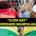 """""""CURA GAY"""" - Conheça a verdade manipulada pela mídia sobre à decisão judicial que trata homossexualidade como """"doença"""""""