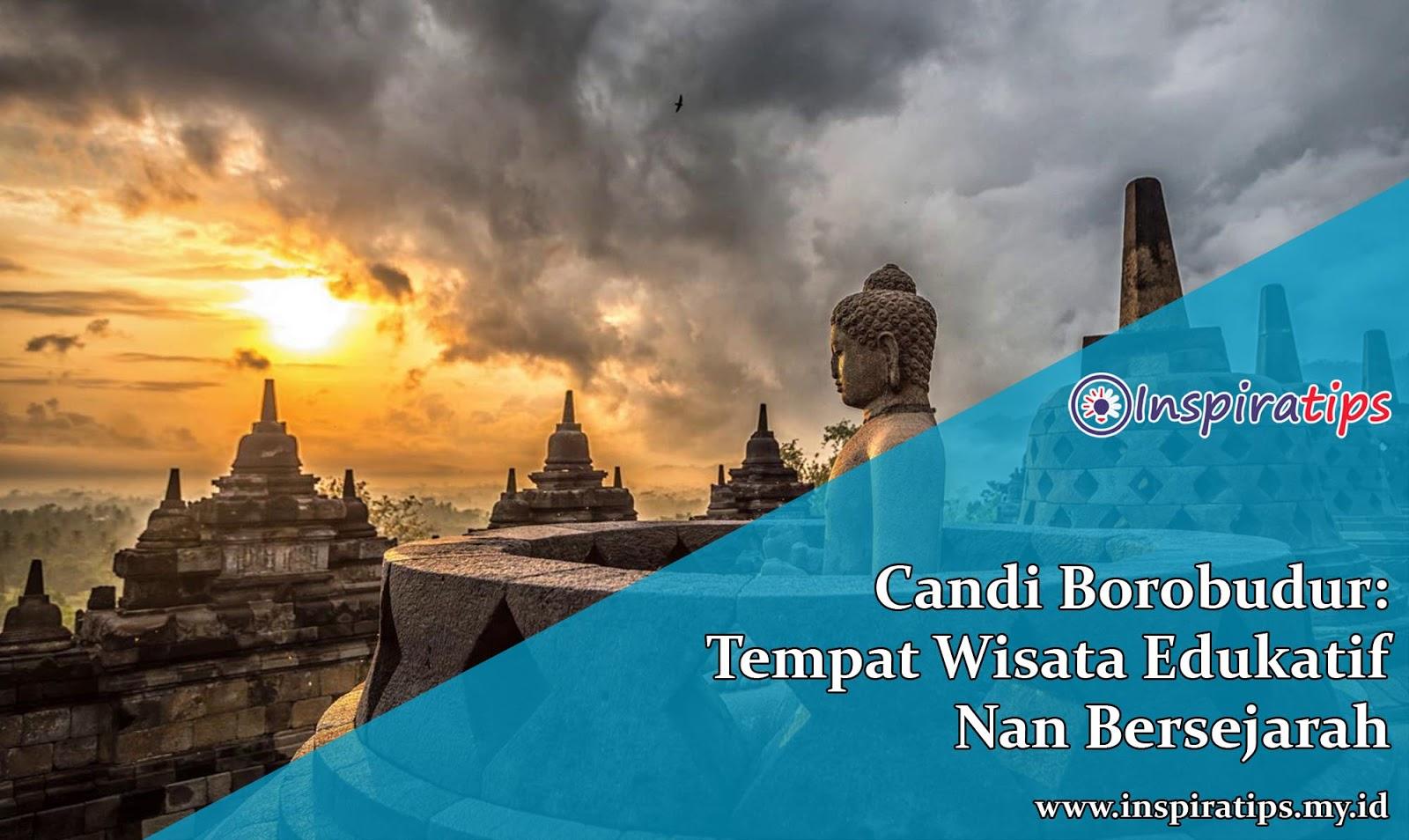 Candi Borobudur Wisata Edukatif