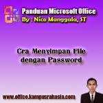 Tutorial Cara Menyimpan File Microsoft Office dengan Password