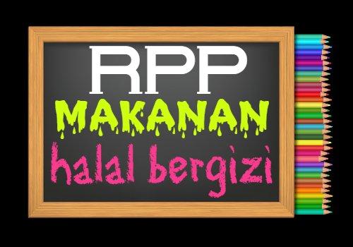 RPP PAI Kelas 8 Semester 2 Tahun 2020/2021, Materi Hadis Mengonsumsi Makanan dan Minuman Halal dan Bergizi