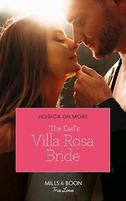 The Earl's Villa Rosa Bride by Jessica Gilmore Mills & Boon cover