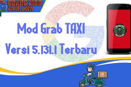 MOD GRAB DRIVER NEW TAXI PATCH VERSI 5.131.1 FREE TERBARU