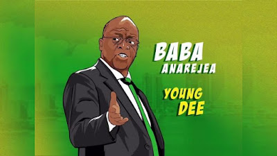AUDIO : Young Dee - Baba Anarejea : Download Mp3