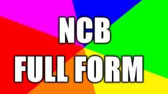 NCB FULL FORM