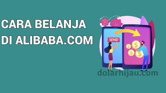 cara belanja di alibaba.com