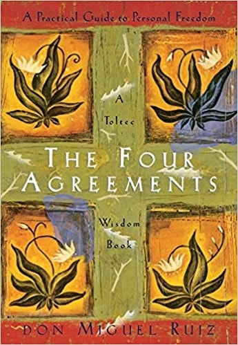 The Four Agreements by Don Miguel Ruiz (1997)