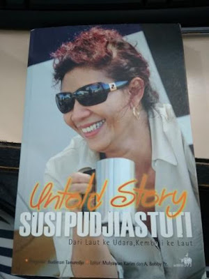 Untold Story Susi Pudjiastuti - Budiman Tanuredjo