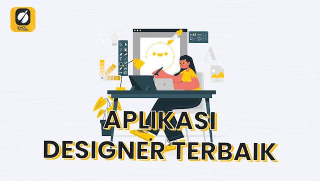 Aplikasi Desainer Terbaik