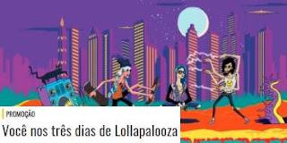Cadastrar Promoção Mix FM Ingressos Você Nos Três Dias Lollapalooza 2018