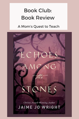 Text: Book Club: Book Review; cover of Echoes Among the Stones