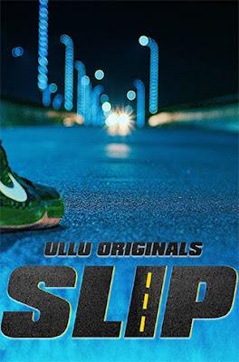 Slip (2020) S01 ULLU Hindi 720p WEBRip Download