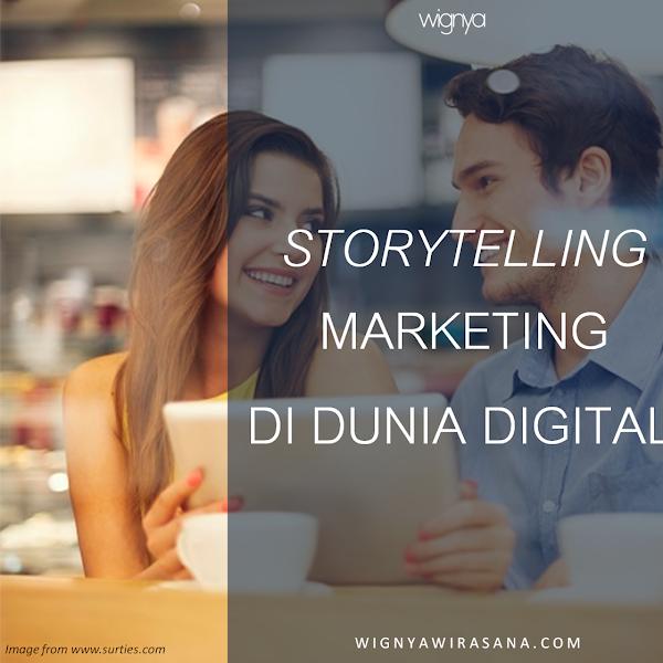 STORYTELLING MARKETING DI DUNIA DIGITAL