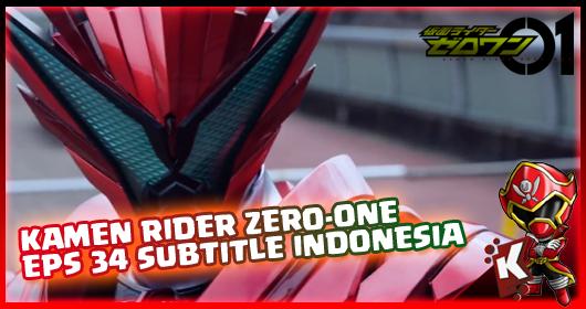 Kamen Rider Zero-One Episode 34 Subtitle Indonesia