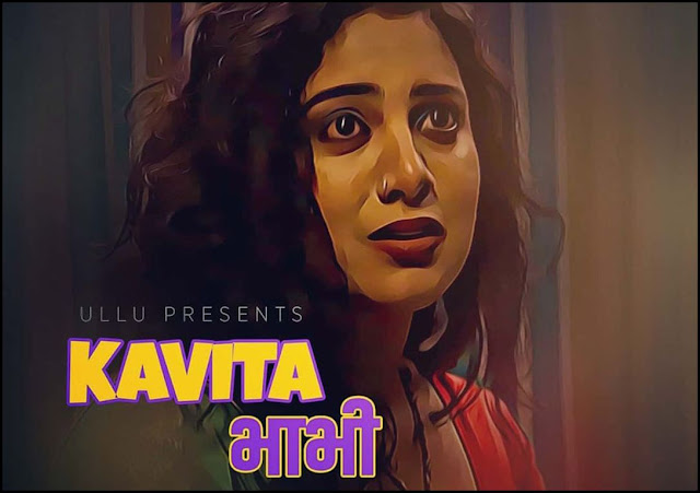 Kavita Bhabhi - Most popular ULLU Web Series