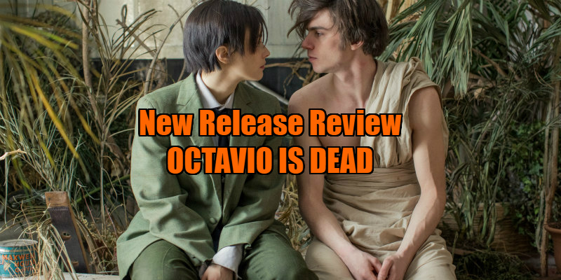 OCTAVIO IS DEAD! review