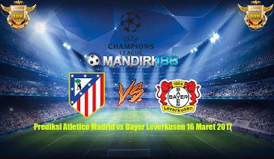 AGEN BOLA - Prediksi Atletico Madrid vs Bayer Leverkusen 16 Maret 2017