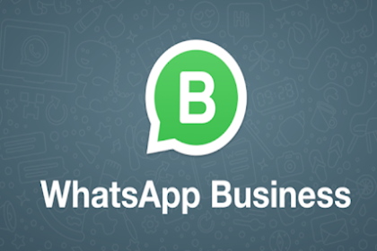 Inilah Alasan Kenapa Anda Harus Menggunakan Whatsapp Business Mulai Sekarang