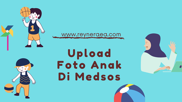 etika upload foto anak