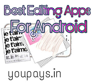 Android Ke Liye 10 Beat Photo Editing app