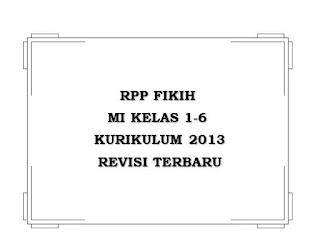 RPP FIKIH MI K13 Kelas 1-6