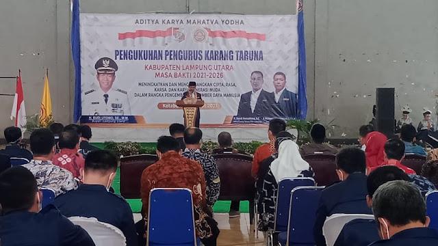Kepengurusan Karang Taruna Masa Bakti 2021-2026 Resmi Dikukuhkan Oleh Bupati Lampung Utara
