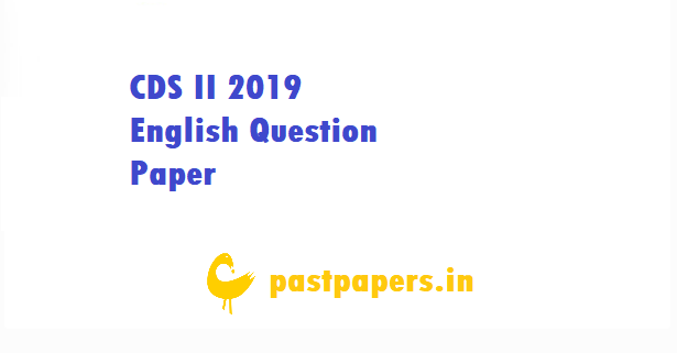CDS II 2019 English Question Paper