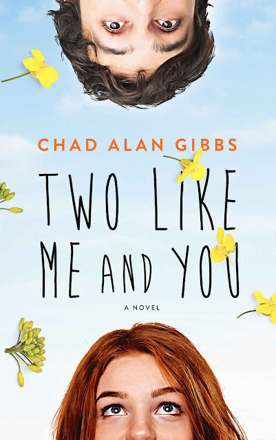 Two Like Me and You by Chad Alan Gibbs