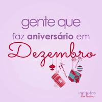 Eu Amo Alguém que faz Aniversário em Dezembro Gente que Faz Aniversário em Dezembro.