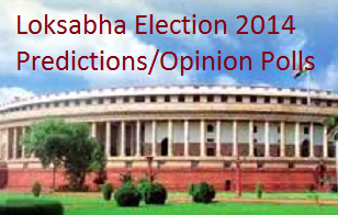 Loksabha Election, 2014, Prediction, Opinion Poll,