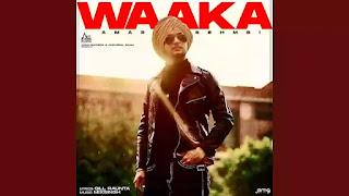 Checkout Amar sehmbi New Punjabi song Waaka & its lyrics penned by Gill Raunta for Sikandar Album