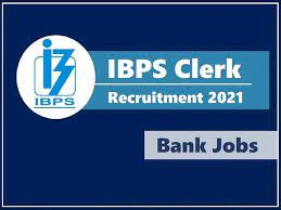 IBPS Clerk selection process,IBPS CRP Clerk Recruitment Exam,IB,PS Clerk Prelims Exam,IBPS CLerk eligibility, IBPS Clerk 2021,IBPS Clerk Recruitment 2