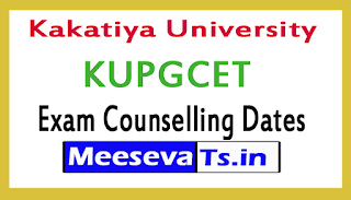 Kakatiya University KUPGCET Exam Counselling 2017