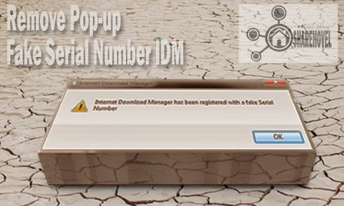cara mengatasi dan menghilangkan window pop up fake serial number-idm tanpa software