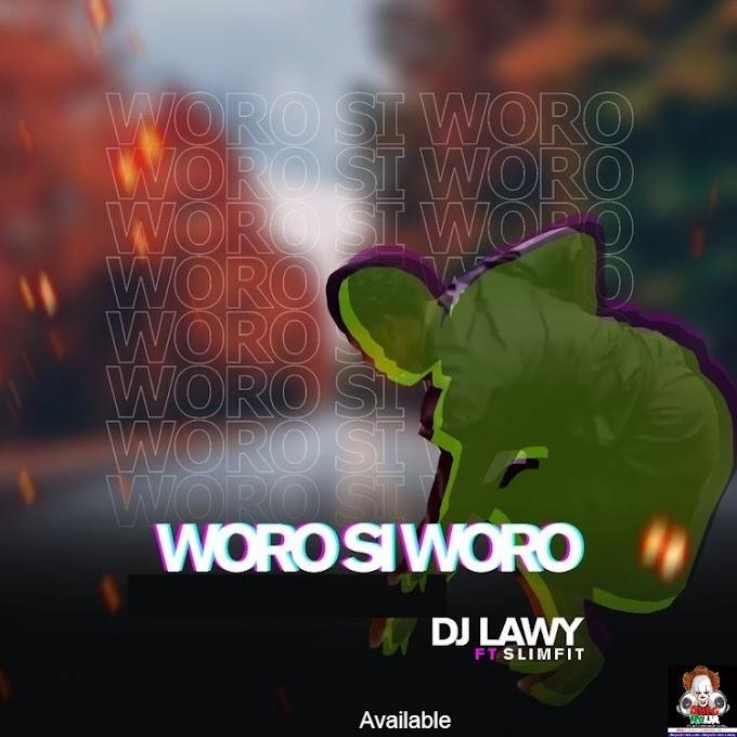🔥FREE BEAT: Dj Lawy Ft Slimfit - Woro Si Woro Riddim