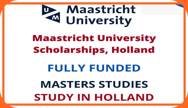منحة جامعة ماستريخت 2022 في هولندا - ممولة بالكامل Maastricht University Scholarships 2022 In Holland - Fully Funded  Scholarships 2022 Scholarships 2022 In Holland Fully Funded  Maastricht University Scholarship