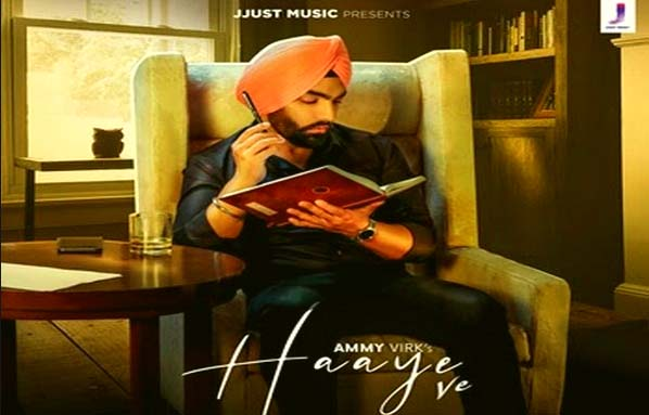 HAAYE VE SONG LYRICS- AMMY VIRK | PUNJABI SONG