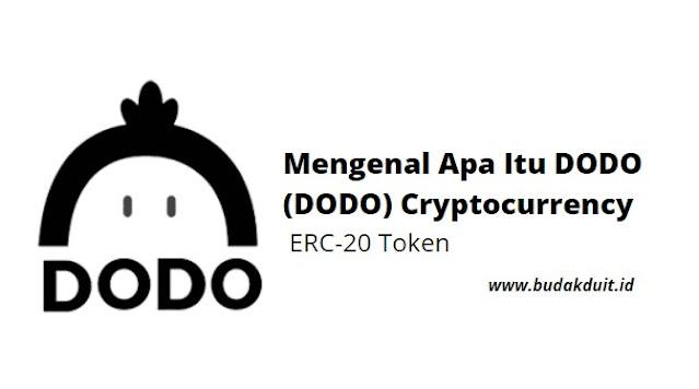 Mengenal Apa Itu DODO (DODO) Cryptocurrency